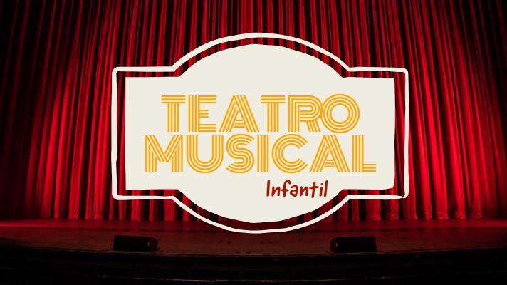 Teatro Musical Infantil